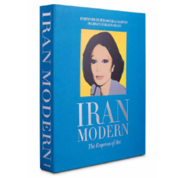 Iran Modern: The Empress of Art